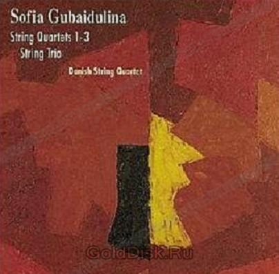 The Danish Quartet  Gubaidulina  String Quartets 1-3, Trio (CD)