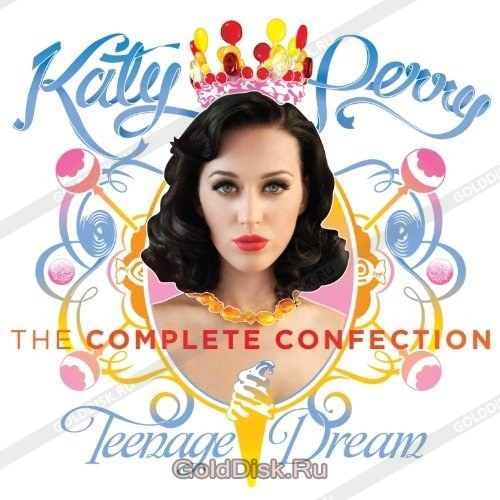 Katy Perry Teenage Dream The Complete Confection