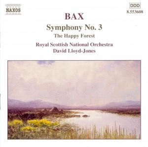 Audio CD David Lloyd-Jones / Royal Scottish National Orchestra. Bax: Symphony No. 3 / The Happy Forest