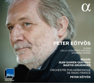Audio CD Orchestre Philharmonique de Radio France / Peter Eötvös. DoReMi, Speaking Drums, Cello Concerto Grosso