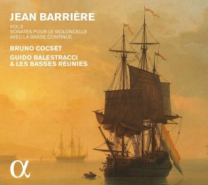 Audio CD Bruno Cocset / Les Basses Réunies. Barrière: Sonatas For Cello & Basso Continuo, Vol. 2