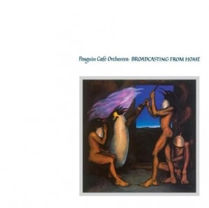 Audio CD Penguin Cafe Orchestra. Broadcasting From Home