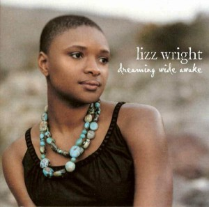 Audio CD Lizz Wright. Dreaming Wide Awake