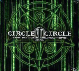 Audio CD Circle II Circle. The Middle Of Nowhere