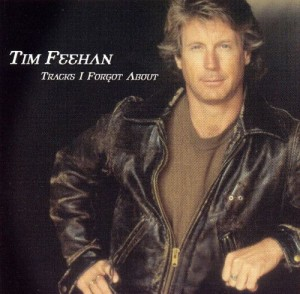 Audio CD Tim Feehan. Tracks I Forgot About