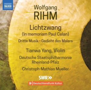 Audio CD Tianwa Yang / Christoph-Mathias Mueller. Rihm: Music for Violin & Orchestra, Vol. 1