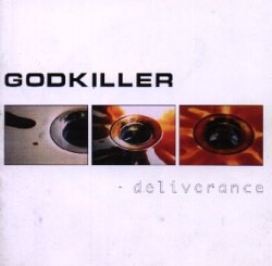 Audio CD Godkiller. Deliverance