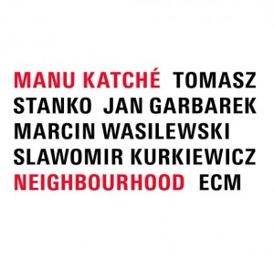LP Manu Katche. Neighbourhood (LP)