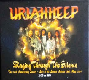 DVD + Audio CD Uriah Heep. Raging Through The Silence - The 20th Anniversary Concert - Live At The London Astoria 18th May 1989