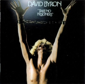 Audio CD David Byron. Take No Prisoners