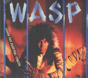 Audio CD W.A.S.P. Inside The Electric Circus