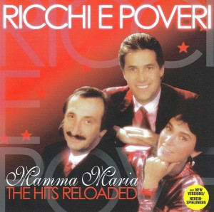 Audio CD Ricchi E Poveri. Mamma Maria - The Hits Reloaded