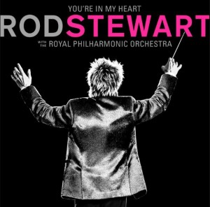 Audio CD Rod Stewart. You are In My Heart: Rod Stewart with the Royal Philharmonic Orchestra
