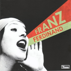 Audio CD Franz Ferdinand. You Could Have It So Much Better