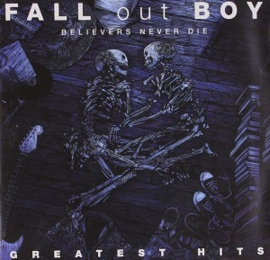 LP Fall Out Boy. Believers Never Die. The Greatest Hits (LP)