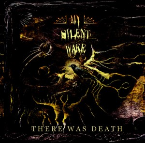 Audio CD My Silent Wake. There Was Death