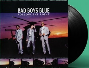 LP Bad Boys Blue. Follow The Light (LP)