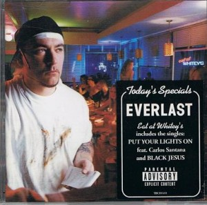 Audio CD Everlast: Eat At Whitey's