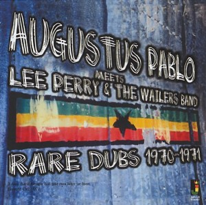 Audio CD Augustus Pablo: Augustus Pablo Meets Lee Perry & the Wailers Band-Rare Dubs 1970-1971