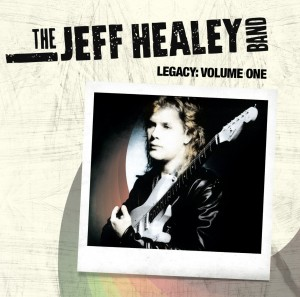 LP Jeff Healey Band: Legacy - Volume One (LP)