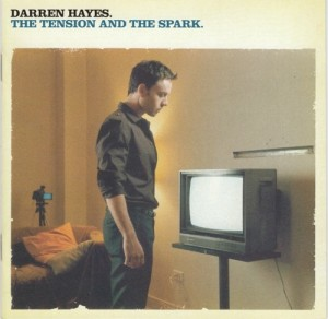 Audio CD Darren Hayes. The tension and the spark