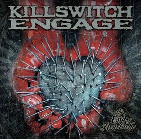 Audio CD Killswitch Engage. End of heartache
