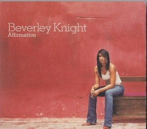Audio CD Beverley Knight. Affirmation