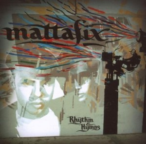 Audio CD Mattafix. Rhythm & Hymns