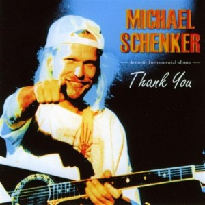 Audio CD Michael Schenker. Thank You