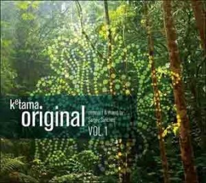 Audio CD Ketama Original. Vol. 1. Compiled & Mixed By Sergey Sanches