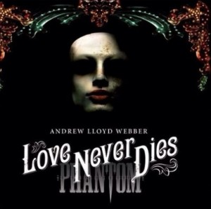Audio CD Andrew Lloyd Webber. Love Never Dies. Deluxe Edition