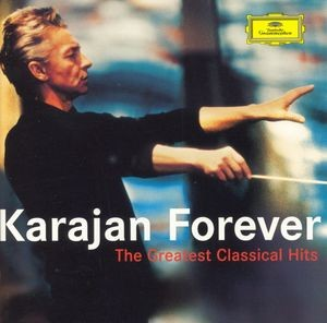 Audio CD Herbert von Karajan. Karajan Forever. The greatest classical hits