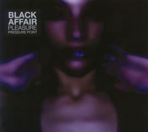 Audio CD Black Affair: Pleasure Pressure Point