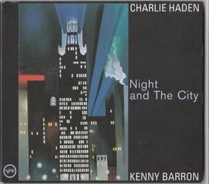 Audio CD Charlie Haden & Kenny Barron. Night And The City