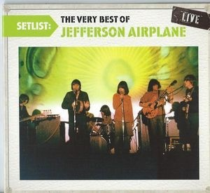 Audio CD Jefferson Airplane – Setlist: The Very Best Of Jefferson Airplane Live