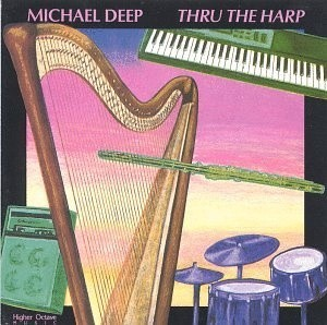 Audio CD Michael Deep. Thru the Harp