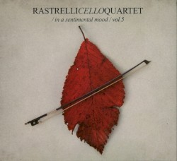 Audio CD Rastrelli Cello Quartet. Volume 5: In a sentimental mood