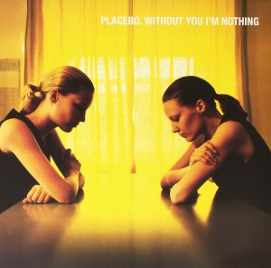 LP Placebo. Without You I'm Nothing (LP)