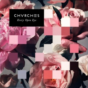 LP Chvrches. Every Open Eye (LP)