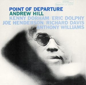 LP Andrew Hill. Point Of Departure (LP)