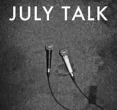 LP July Talk. July Talk (LP)