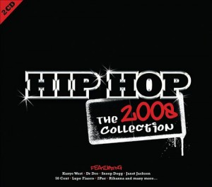 Audio CD Сборник. Hip Hop: The Collection 2008