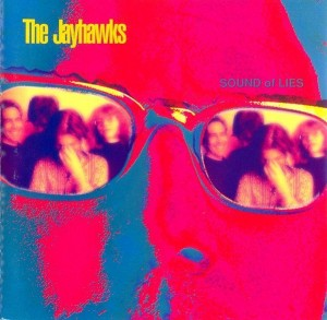 LP The Jayhawks. Sound Of Lies (LP)