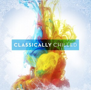Audio CD Various Artists. Classically Chilled
