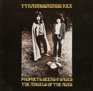 LP Tyrannosaurus Rex. Prophets, Seers & Sages. The Angels Of The Ages (LP)