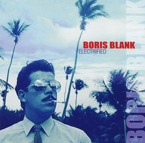 Audio CD Boris Blank. Electrified