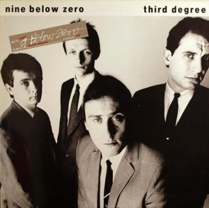 Audio CD Nine Below Zero. Third Degree (rem)