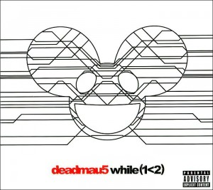 Audio CD Deadmau5. While (1<2)