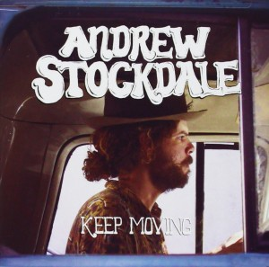 Audio CD Andrew Stockdale. Keep moving
