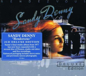 Audio CD Sandy Denny (ex. Fairport Convention). Rendezvous (Deluxe)